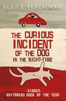 The Curious Incident of the Dog In the Night Haddon Mark