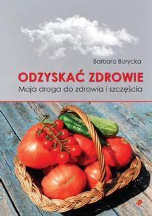 Odzyskać zdrowie Borycka Barbara
