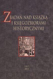 Z badań nas książką i księgozbiorami historycznymi Tom 9