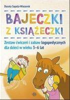 Bajeczki z Książeczki. Zestaw ćw. i zabaw logoped. Dorota Sapela - Wiezorek