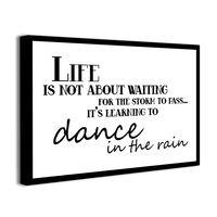 Obraz na płótnie z napisami MOTYWACJA dance in the rain 40x60cm
