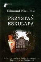 Przystań Eskulapa Niziurski Edmund