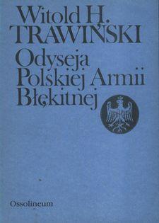Odyseja polskiej Armii Błękitnej Witold H. Trawiński