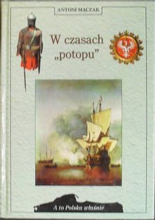 """W czasach """"potopu"""" Antoni Mączak"""