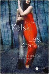 Las, 4 rano Jan Jakub Kolski