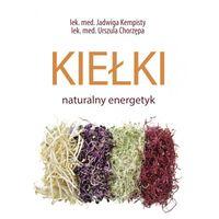 """Książka """"Kiełki. Naturalny energetyk"""""""