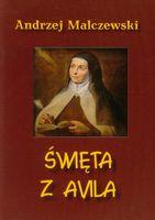 Święta z Avila Malczewski Andrzej