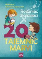 20 Tajemnic Maryi Kędzierska-Zaporowska Magdalena