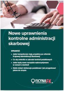 Nowe uprawnienia kontrolne administracji skarbowej Praca zbiorowa