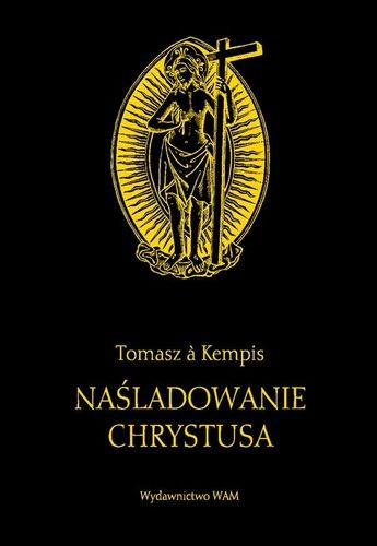 Naśladowanie Chrystusa Tomasz a Kempis - czarna na Arena.pl