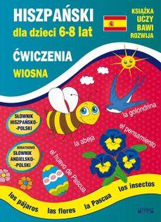 Hiszpański dla dzieci 6-8 lat. Wiosna Jewiak Hanna, Piechocka-Empel Katarzyna