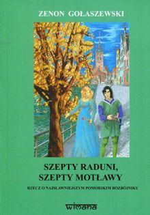 Szepty Raduni szepty Motławy Gołaszewski Zenon