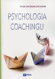 Psychologia coachingu Law Ho, Ireland Sara, Hussain Zulfi