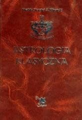 Astrologia klasyczna Tom II Stopnie Hrabia S. A. Wronski