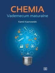 Chemia. Vademecum maturalne OE Kamil Kaznowski