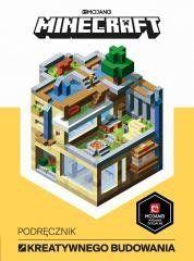 Minecraft. Podręcznik kreatywnego budowania Craig Jelley, Ryam Marsh, John Stuckey, James Bel