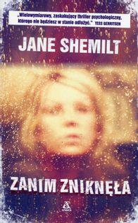 Zanim zniknęła Shemilt Jane