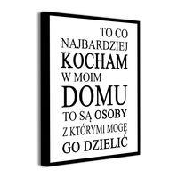 Obraz na płótnie z napisami KOCHAM DOM PO POLSKU cytaty canvas 40x60cm