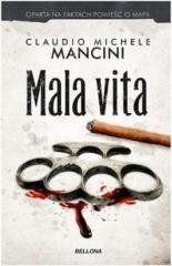 Mala vita Mancini Claudio