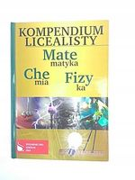 MATEMATYKA, CHEMIA, FIZYKA - KOMPENDIUM LICEALISTY