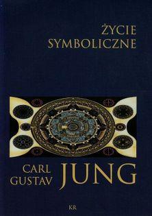 Życie symboliczne Jung Carl Gustav