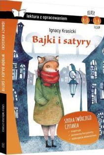 Bajki i satyry Lektura z opracowaniem Krasicki Ignacy