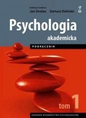 Psychologia Akademicka T.1 Strelau Jan, Doliński Dariusz