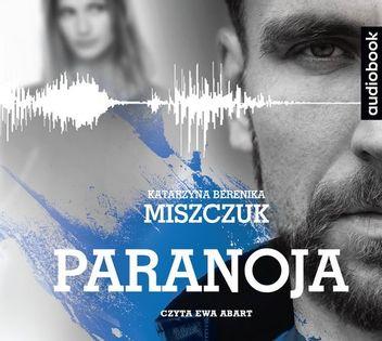 Paranoja Miszczuk Katarzyna Berenika