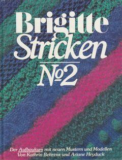 Brigitte Stricken No.2 Kathrin Behrens, Ariane Heyduck