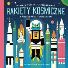 Rakiety kosmiczne z profesorem Astrokotem Dominic Walliman