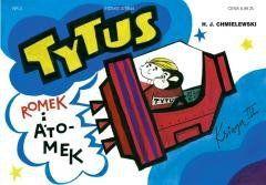 Tytus, Romek i A'Tomek - Księga 3 w.2017 Henryk Jerzy Chmielewski