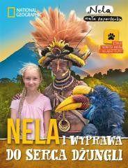 Nela i wyprawa do serca dżungli Nela Mała Reporterka