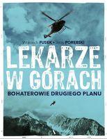 Lekarze w górach Bohaterowie drugiego planu Fusek Wojciech, Porębski Jerzy