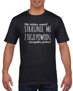 Koszulka męska NIE LUBISZ MNIE STRASZNIE MI c XXL