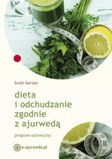 Dieta i odchudzanie zgodnie z ajurwedą Gerson Scott