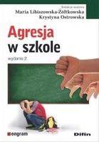 Agresja w szkole w.2 Maria libiszowska-Żółtkowska, Ostrowska Krystyna