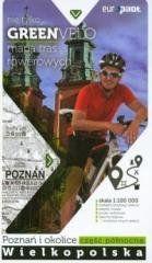 Green Velo. Poznań i okolice cz. płn. praca zbiorowa