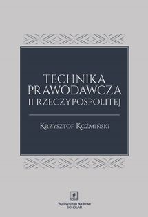Technika prawodawcza II Rzeczypospolitej Koźmiński Krzysztof