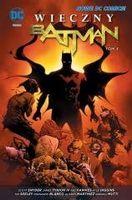 Wieczny Batman T.3 Scott Snyder, James Tynion