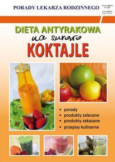 Dieta antyrakowa Na surowo Koktajle von Basse Monika