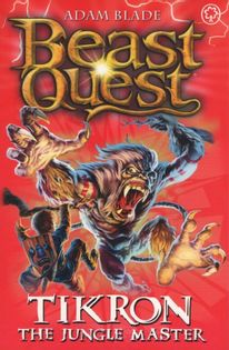 Beast Quest - Tikron. The Jungle Master