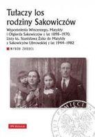Tułaczy los rodziny Sakowiczów praca zbiorowa