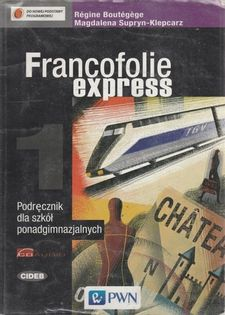 Francofolie express 1 Podręcznik  Boutegege Regine, Supryn-Klepcarz Magdalena