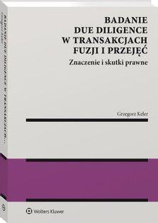 Badanie due diligence w transakcjach fuzji i przejęć Keler Grzegorz