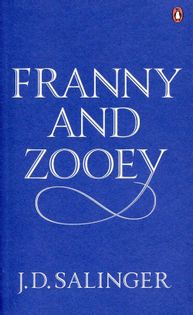 Franny and Zooey Salinger J.D.