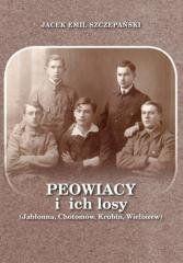 Peowiacy i ich losy (Jabłonna, Chotomów, Krubin... Jacek Emil Szczepański