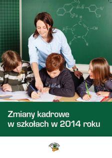 Zmiany kadrowe w szkołach w 2014 roku Dwojewski Dariusz, Rumik Agnieszka