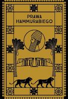 Prawa Hammurabiego - Artur R. Juszczak - oprawa twarda