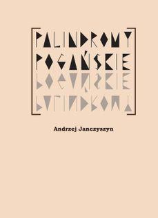 Palindormy pogańskie Janczyszyn Andrzej