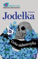 Siostry Raj Tom 1 Córka nieboszczyka Jodełka Joanna